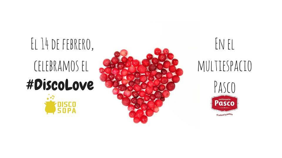 #Discolove: Disco Sopa de San Valentín