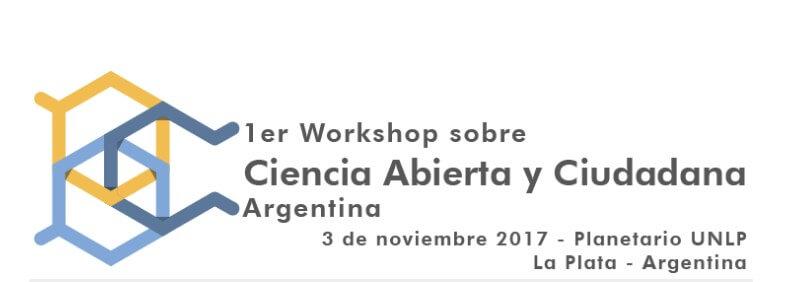 Ciencia Abierta y Ciudadana - Primer workshop